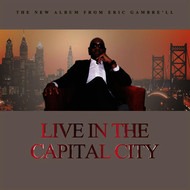 Eric Gambre'll - Live In The Capital City