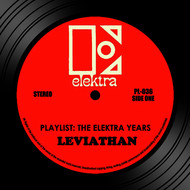 Leviathan - Playlist: The Elektra Years