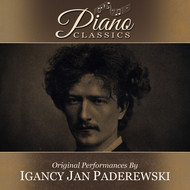 Ignace Jan Paderewski - Original Performances By Ignace Paderewski