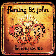Fleming & John - The Way We Are