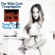 The Mike Curb Congregation - Song For A Young Love