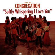 The Mike Curb Congregation - Softly Whispering I Love You