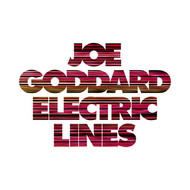 Joe Goddard - Electric Lines