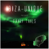 Various Artists - Ibiza-Unique Presents Fairy Tails, Vol. 2 (Mixed by Nightmosphere)