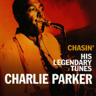 Charlie Parker - Charlie Parker, Chasin' His Legendary Tunes