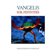 Vangelis - Soil Festivities (Remastered)