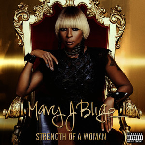Strength Of A Woman (Explicit)