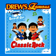 The Hit Crew - Drew's Famous Rock-A-Bye Music Box Melodies Classic Rock