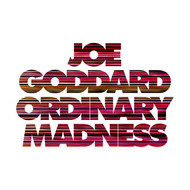 Joe Goddard featuring SLO - Ordinary Madness