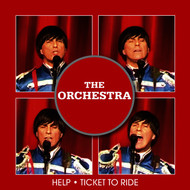 The Orchestra - Help / Ticket to Ride