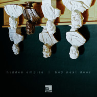 Hidden Empire & Boy Next Door - Hidden Empire, Boy Next Door