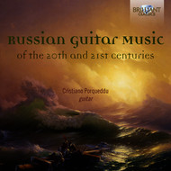 Cristiano Porqueddu - Russian Guitar Music of the 20th and 21st Centuries