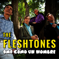 The Fleshtones - Ama Como un Hombre (Single)