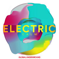 Various Artists - Global Underground - Electric Calm Vol. 7