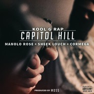 Capitol Hill (feat. Manolo Rose, Sheek Louch & Cormega) (Explicit)