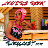 Various Artists - Lovers Rock Playlist 2017