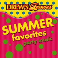 The Hit Crew - Drew's Famous Summer Favorites Party Music