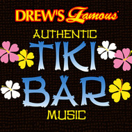 The Hit Crew - Drew's Famous Authentic Tiki Bar Music