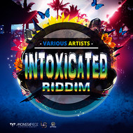 Various Artists - Intoxicated Riddim