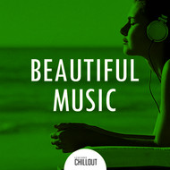 Various Artists - 2017 Beautiful Music - Beauty Chillout Music