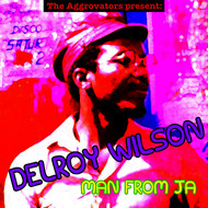 Delroy Wilson - Man from JA