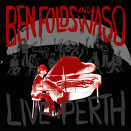 Ben Folds with the West Australian Symphony Orchestra - Live In Perth (Explicit)