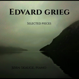 Edvard Grieg Selected Pieces