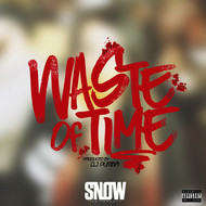 Snow Tha Product - Waste of Time (Explicit)
