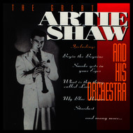 Artie Shaw & His Orchestra - The Great Artie Shaw and His Orchestra
