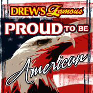 The Hit Crew - Drew's Famous Presents Proud To Be American